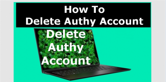 How To Delete, Cancel, Close or Deactivate Authy Account