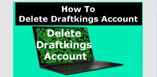 How To Delete, Cancel, Close or Deactivate Draftkings Account