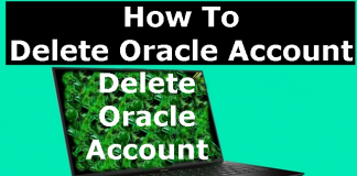 How To Delete, Cancel, Close or Deactivate Oracle Account