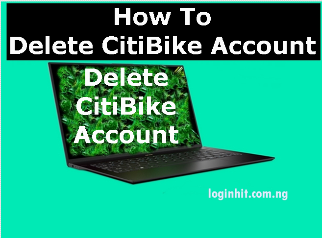How To Delete, Cancel, Close or Deactivate CitiBike Account