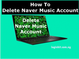 How To Delete, Cancel, Close or Deactivate Naver Music Account