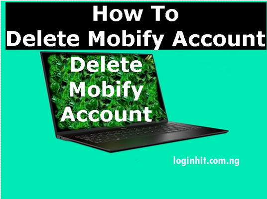 How To Delete, Cancel, Close or Deactivate Mobify Account