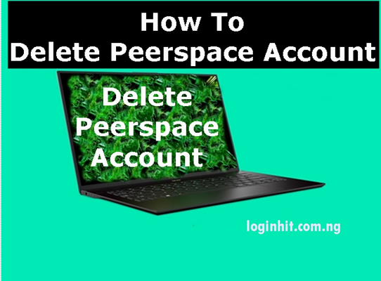 How To Delete, Cancel, Close or Deactivate Peerspace Account